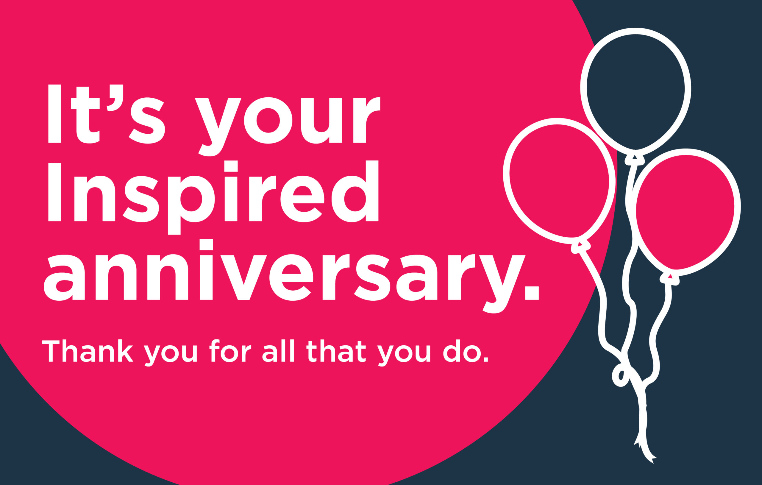 Image of ecard with copy 'It's your Inspired anniversary'